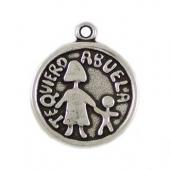 Medalla zamak Te quiero abuela 24mm. Agujero 2mm. Baño de plata