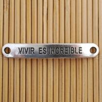 5 Unidades. Conector metálico plata vieja vivir es increible 44x7mm.