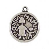 Medalla zamak Te quiero MAMA 24mm. Agujero 2mm. Baño de plata