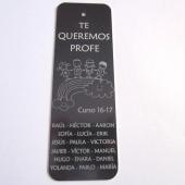33Marcapáginas aluminio mediano gris oscuro 120x40mm. Agujero 2,5mm. Te queremos profe  (Plazo 4-5 días)